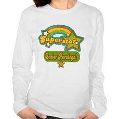 Superstar Senior Paralegal T Shirt, Hoodie Sweatshirt