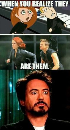 Kim Possible and Ron Stoppable. I've already pinned this but without Tony - I mean Robert - at the end. His face!