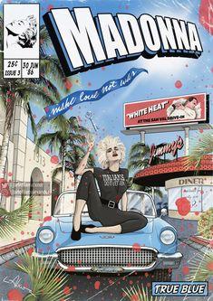 Art by Liam Alexander, inspired on the TRUE BLUE era. Madonna True Blue, Madonna Rare, Verona, Divas Pop, Album Design, Comic Book Covers, Comic Books, Modern Artists, Concert Posters