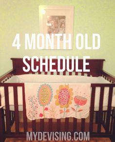 My Devising: 4 month old schedule