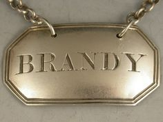 George III Antique Silver Wine Label 'Brandy' | Steppes Hill Farm Antiques | http://www.steppeshillfarmantiques.com/silver-and-porcelain/silver/wine-sauce-labels