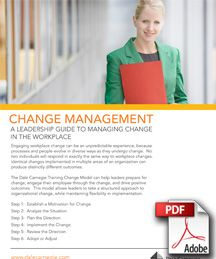 Dale Carnegie Change Management: A Leadership Guide to Managing Change in the Workplace
