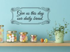 Give us this day our daily bread  Wall Decal by Wall by WallJems, $14.99