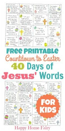 Countdown to Easter! 40 little FREE Printable cards featuring Bible verses of Jesus' words! What an amazing way to celebrate the Lenten season! bible versus Countdown to Easter - 40 Days of Jesus' Words for Kids (FREE Printable!) - Happy Home Fairy Easter Activities, Easter Crafts For Kids, Easter Ideas, Easter Jesus Crafts, Easter Story For Kids, Easter Decor, Easter Art, Easter Worksheets, Easter Centerpiece