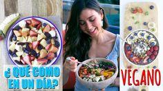 Lo Que Como en un Dia! Desayuno, Comida y Cena Vegano y Saludable - YouTube