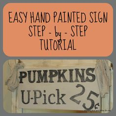 Dorothy Sue and Millie B's too: EASY Step-by-Step HAND PAINTED SIGN TUTORIAL