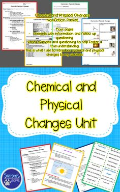 This resource includes materials to teach a unit on chemical and physical changes. It includes a nonfiction packet, hands-on activities, a review game and an assessment. Unit breakdown: * a nonfiction packet to introduce and define chemical and physical changes * Hands-on Activities: - Naked Eggs Activity - Ice Cube Activity - Digestive System Activity * Review Game * Assessment