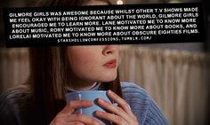 Gilmore Girls inspired me to learn more. Stars Hollow Confessions