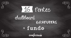 Selecionamos 16 fontes gratuitas que imitam giz + um fundo de lousa para você baixar e criar o seu próprio Chalkboard!