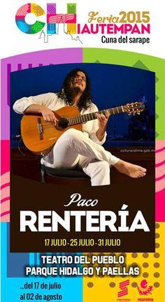 Paco Rentería en Concierto Feria de Chiautempan 2015