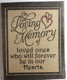 Rustic Country CHIC Burlap Wedding Sign IN LOVING MEMORY THOSE FOREVER IN 8x10  #RUSTICROOTDESIGNSVIASTUFFcc
