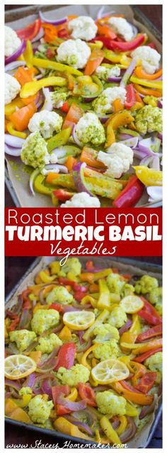 Roasted lemon turmeric basil vegetables are coated in a bright and tangy sauce that will thrill your taste buds! Load it on top of quinoa or pair it with chicken or fish for a healthy dinner!
