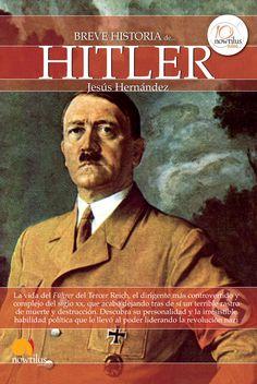 Breve historia de Hitler / Jesús Hernández