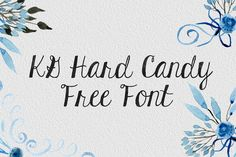 DLOLLEYS HELP: KG Hard Candy Free Font
