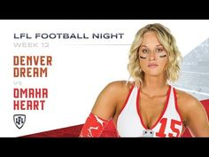 One team fighting for pride while another hopes to keep its Playoff hopes alive, as Jessica Poole and the Denver Dream travel to America's heartland to battl. Lingerie Football, Legends Football, One Team, Denver, Seasons, Heart, Youtube, Seasons Of The Year, Youtubers