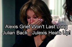 General Hospital Spoilers: Julian Back From The Dead, Julexis Reunited – Nancy Lee Grahn Confirms Steamy Love Scene   Celeb Dirty Laundry