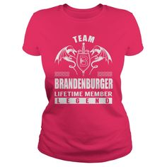 Team BRANDENBURGER Lifetime Member Legend Name Shirts #gift #ideas #Popular #Everything #Videos #Shop #Animals #pets #Architecture #Art #Cars #motorcycles #Celebrities #DIY #crafts #Design #Education #Entertainment #Food #drink #Gardening #Geek #Hair #beauty #Health #fitness #History #Holidays #events #Home decor #Humor #Illustrations #posters #Kids #parenting #Men #Outdoors #Photography #Products #Quotes #Science #nature #Sports #Tattoos #Technology #Travel #Weddings #Women