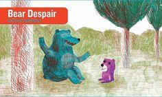PPBF: Bear Despair   julie rowan-zoch Author/Illustrator: Gaëtan Dorémus