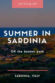 Find out how to prepare for a Summer in Sardinia, Italy!