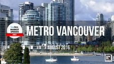 August 2016 Metro Vancouver Realty Report