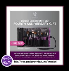 CUSTOMER KUDOSNovember 1 - November 30, 2016 FOURTH ANNIVERSARY GIFT worth $59 Receive the new Younique Brush Roll as our Fourth Anniversary Gift to you when you spend $195  #younique #beauty #brushrioll #makeup #sydney #Melbourne #goldcoast #cosmetics