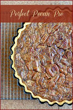 Perfect Pecan Pie - Trust a true pecan pie lover who has been using this recipe for over 30 years. I've never had better.