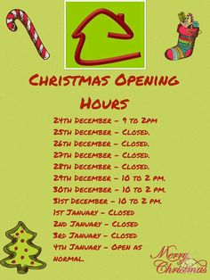 Christmas opening hours.   Email smartmove09@gmail.com for further information during the hours we are closed.