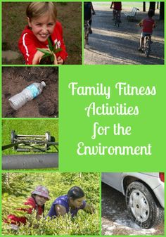 6 Family Fitness Activities That Help the Environment