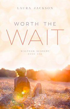 Worth the Wait (Waltham Academy Book 1) by Laura Jackson https://www.amazon.com/dp/B01N49O4K3/ref=cm_sw_r_pi_dp_x_kHVqybRYJT6AB
