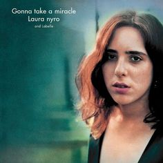 Gonna Take A Miracle - Laura Nyro, CD