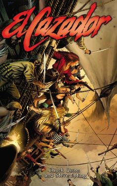 Availability: http://130.157.138.11/record=b3837767~S13 El cazador / by Chuck Dixon ; drawings by Steve Epting. When a crew of pirates boards the galleon she was traveling on, killing the crew and abducting her family for ransom, a young Spanish woman adopts the name Lady Sin and sets off on a career of piracy and revenge.