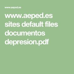 www.aeped.es sites default files documentos depresion.pdf