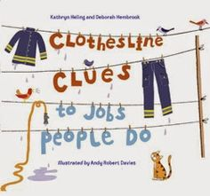 """Clothesline Clues to Jobs People Do by Kathryn Heling. cute """"guess the community helper"""" story. Preschool Books, Preschool Activities, Space Activities, Preschool Bulletin, Preschool Projects, Counseling Activities, Alphabet Activities, Preschool Learning, Therapy Activities"""