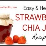 Strawberry Chia Jam Recipe (recommended by Amy) :)