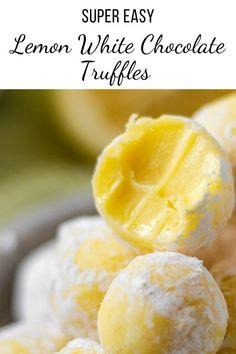 Candy Recipes, Baking Recipes, White Chocolate Truffles, Chocolate Covered, White Chocolate Desserts, White Desserts, Chocolate Brownies, Lemon Truffles, Truffles Easy No Bake