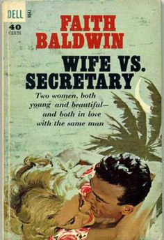Dell Books - Wife Vs. Secretary Friday To Monday - Faith Baldwin