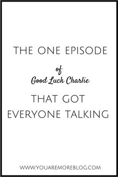 That One Episode of Good Luck Charlie That Got Everyone Talking