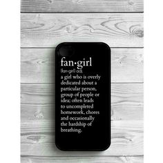 Phone Case Quote Fangirl For For iPhone 8, iPhone 8 plus, iPhone 7,... ($8.99) ❤ liked on Polyvore featuring accessories and tech accessories