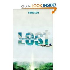 The Gospel According to Lost (must find this somewhere on my bookshelves...)