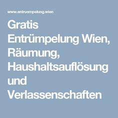 Gratis Entrümpelung Wien, Räumung, Haushaltsauflösung und Verlassenschaften Weather, Weather Crafts