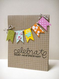 Adorable and simple Celebrate banner card from @Donna Mikasa