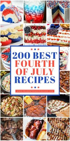 200 Best of July Recipes - Holiday Recipes Patriotic Desserts, 4th Of July Desserts, Fourth Of July Food, 4th Of July Celebration, 4th Of July Party, 4th Of July Food Sides, Patriotic Party, Fourth Of July Recipes, 4th Of July Ideas
