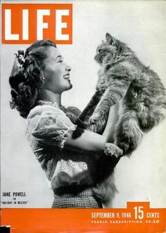 Actress Jane Powell with a feline friend, 1946. See LIFE's best animal covers. (LIFE Magazine - photo by Martha Holmes)