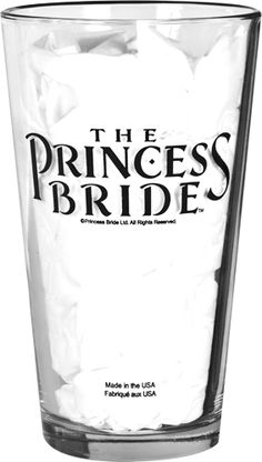 "Princess Bride Pint Glass {This Pint Glass informs the glass' holder that ""Contents May Contain Iocane Powder"". Consuming Iocane powder is fatal unless you've been building a tolerance over the years.}"