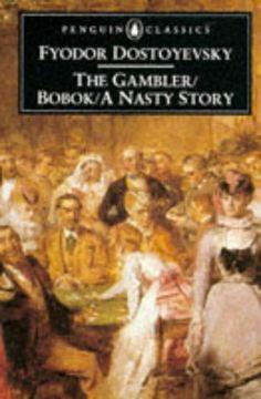 The Gambler/Bobok/A