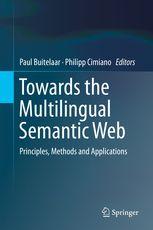 Towards the Multilingual Semantic Web - Principles, Methods | Paul Buitelaar | Springer