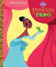 The Princess And The Frog (Little Golden Books)