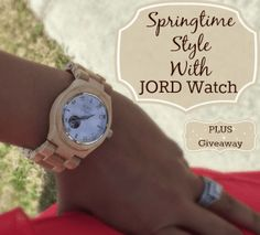 Springtime Style With JORD Wood Watch PLUS Giveaway - TheMrsTee 5/2