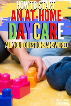 Learn all you need to know to start an in-home daycare the right way and make money. All the How to start an at-home daycare questions answered. Home Daycare Prices, Home Daycare Rooms, Home Childcare, Daycare Spaces, Daycare Setup, Daycare Ideas, Preschool At Home, Preschool Classroom, Future Classroom