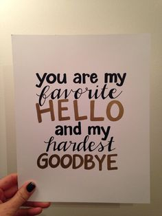 Hand lettered You are My Favorite Hello print by waitingwithgrace